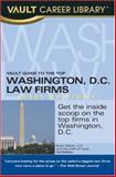 Vault Guide to the Top Washington DC Law Firms, Brian Dalton, 1581315015
