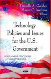 Technology Policies and Issues for the U. S. Government, Godden, Danielle A. and Andrews, Mason C., 1612095011