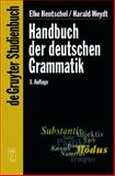 Handbuch der deutschen Grammatik, Hentschel, Elke and Weydt, Harald, 3110175010