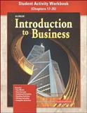 Introduction to Business, Student Activity Workbook Chapters 17-35 9780078275012