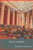 The Art of Oral Advocacy, 2d, Frederick, David C., 0314195017
