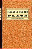 Seagull Reader : Drama, Kelly, Joseph, 0393925013