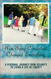 How Being Consistent Changed Everything, Jason DeZurik, 1467935018