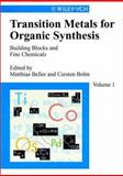 Transition Metals for Organic Synthesis : Building Blocks and Fine Chemicals, , 3527295011