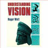 Understanding Vision, Watt, Roger, 0127385010