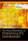 The Oxford Handbook of Personality Disorders, , 0199735018