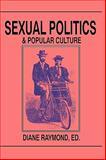 Sexual Politics and Popular Culture 9780879725013
