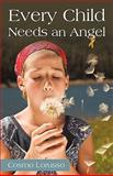 Every Child Needs an Angel, Cosmo Lorusso, 1450235018