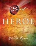 Hero (Spanish Edition), Rhonda Byrne, 1476765014