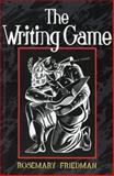 The Writing Game, Friedman, Rosemary, 1902835018
