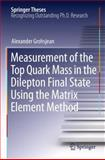 Measurement of the Top Quark Mass in the Dilepton Final State Using the Matrix Element Method, Grohsjean, Alexander, 3642265014