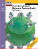 New Perspectives on the Internet Using Netscape Communicator Software -- Brief, Poindexter, 0760055017