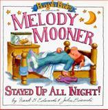 Melody Mooner Stayed up All Night!, Frank B. Edwards, 0921285019