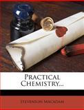Practical Chemistry..., Stevenson Macadam, 1275235018