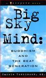 Big Sky Mind, Carole Tonkinson, 1573225010