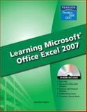 Learning Microsoft Office Excel 2007, Fulton, Jennifer, 0135045010