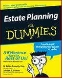 Estate Planning for Dummies, Jordan S. Simon and N. Brian Caverly, 0764555014