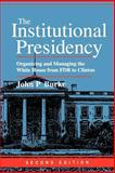 The Institutional Presidency 9780801865015