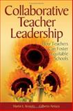 Collaborative Teacher Leadership : How Teachers Can Foster Equitable Schools, , 141290501X