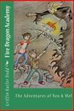 Fire Dragon Academy, Griffin Kutler Dodd, 1483985016