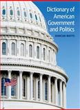 Dictionary of American Government and Politics, Watts, Duncan, 0748635017