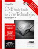 Novell's CNE Study Guide to Core Technologies, Clarke, David James, IV, 0764545019