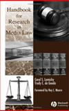 Handbook for Research in Media Law, Lomicky, Carol S. and de Goede, Trudy C., 0813805015