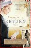 Promise to Return, Elizabeth Byler Younts, 1476735018