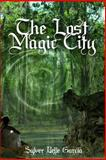 The Lost Magic City, Sylver Garcia, 1495925013