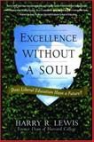 Excellence Without a Soul, Harry R. Lewis, 1586485016