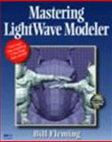 Mastering LightWave Modeler, Fleming, Bill, 0122605012