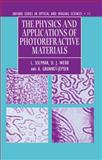 The Physics and Applications of Photorefractive Materials, Solymar, L. and Webb, D. J., 0198565011