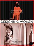 Designing Women : Cinema, Art Deco, and the Female Form, Fischer, Lucy, 0231125011