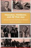 Hoecakes, Hambone, and All That Jazz, Rose M. Nolen, 0826215017