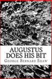 Augustus Does His Bit, George Bernard Shaw, 1481815016