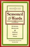 Seasoned with Words - a Cookbook, C. Lill Ahrens and J. B. Allphin, 1891535013
