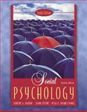 Social Psychology, Donn Byrne and Robert A. Baron, 0205475019