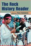 The Rock History Reader, Theo Cateforis, 0415975018
