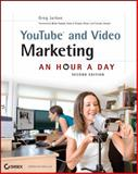YouTube and Video Marketing, Greg Jarboe, 047094501X