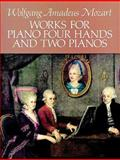 Works for Piano Four Hands and Two Pianos, Wolfgang Amadeus Mozart, 0486265013