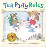 Tea Party Rules, Ame Dyckman, 0670785016