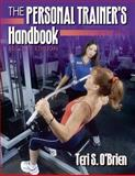 The Personal Trainer's Handbook, O'Brien, Teri S., 0736045015