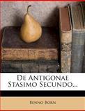 De Antigonae Stasimo Secundo..., Benno Born, 1270865013