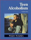 Teen Alcoholism, Sheen, Barbara, 1590185013