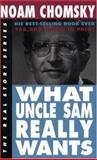 What Uncle Sam Really Wants, Noam Chomsky, 1878825011