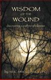 Wisdom of the Wound, Neil Bricco, 194002501X