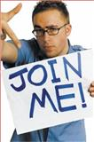 Join Me!, Danny Wallace, 0452285011
