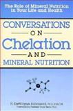 Conversations on Chelation, H. DeWayne Ashmead, 087983501X