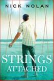 Strings Attached, Nick Nolan, 0982555016