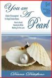 You Are a Pearl, Diana Distefano-Winston, 1500385018